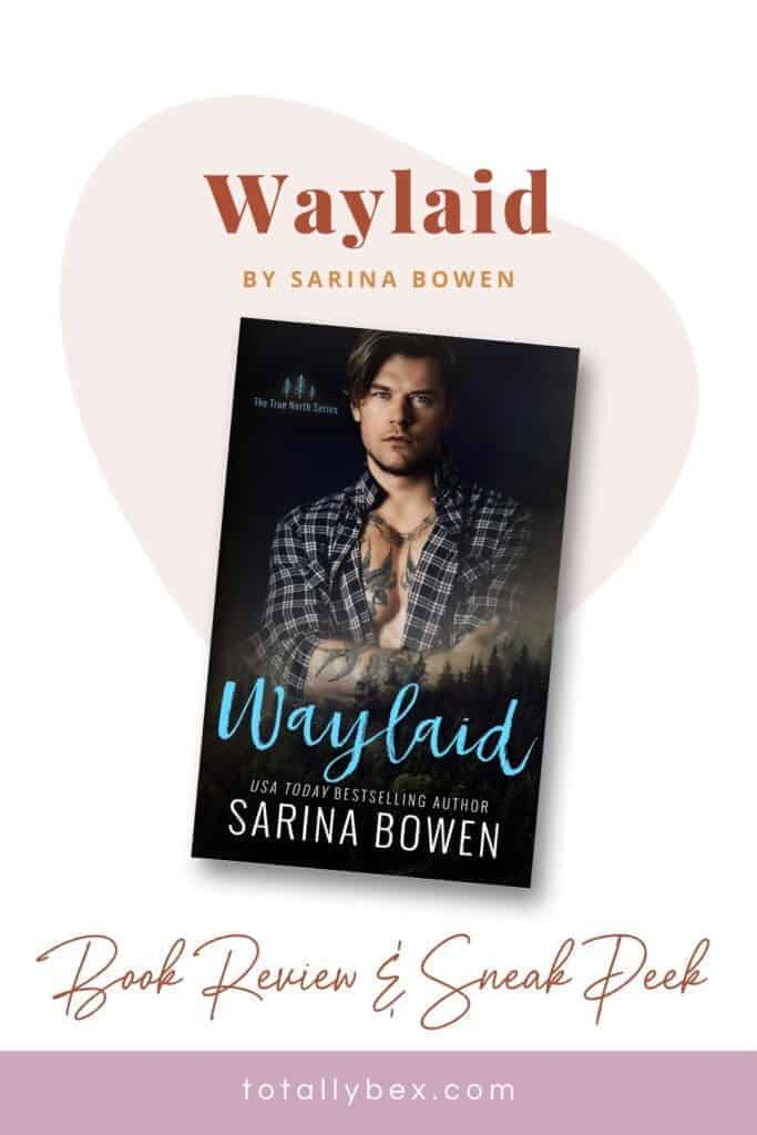 Waylaid by Sarina Bowen