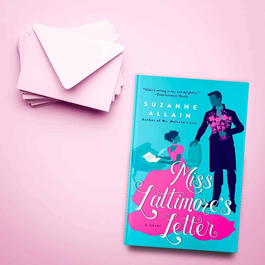 Miss Lattimore's Letter by Suzanne Allain-featured