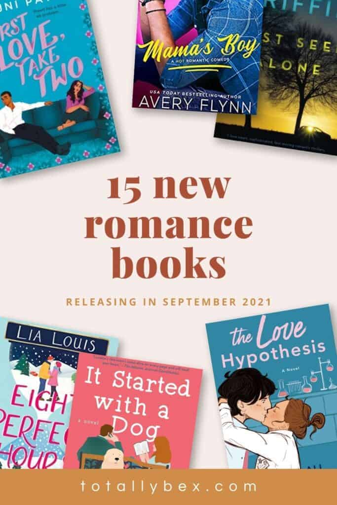 15 New Romance Books for September 2021 is a curated list of contemporary romance books, historical romance, and romantic suspense to add to your TBR!