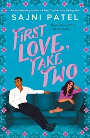 First Love, Take Two by Sajni Patel
