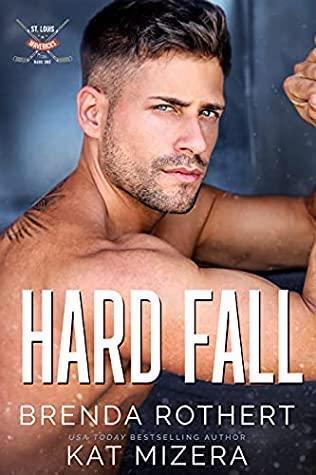Hard Fall by Brenda Rothert and Kat Mizera