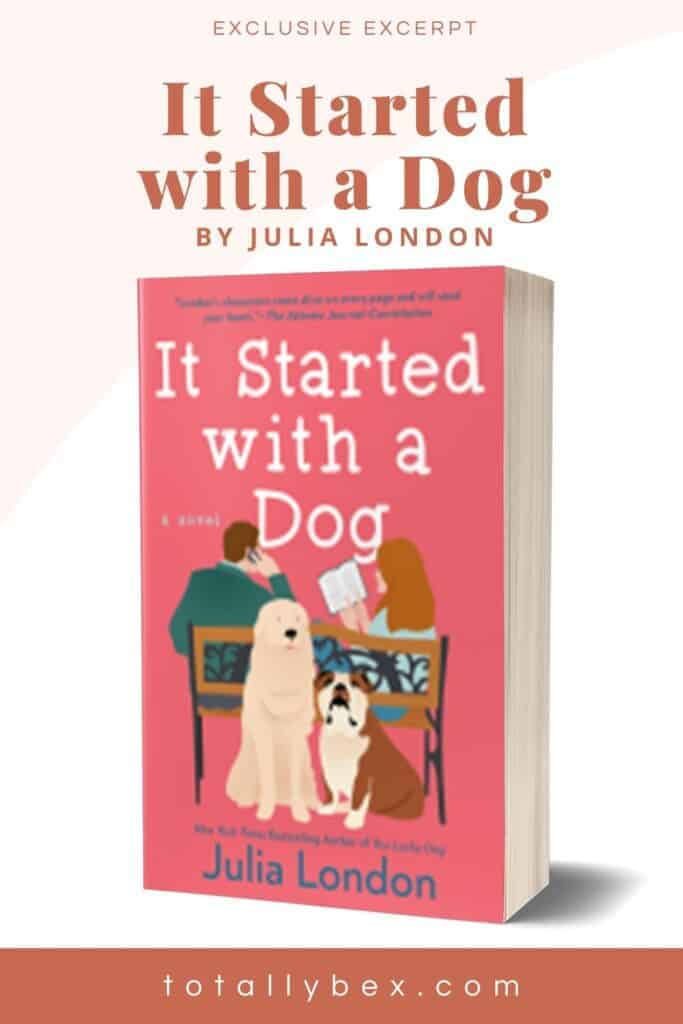 Check out an exclusive excerpt from It Started with a Dog by Julia London, a romance that starts with an accidental phone swap and features adorable rescue pups!