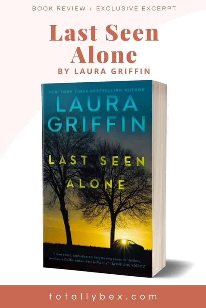 Last Seen Alone by Laura Griffin-pinterest