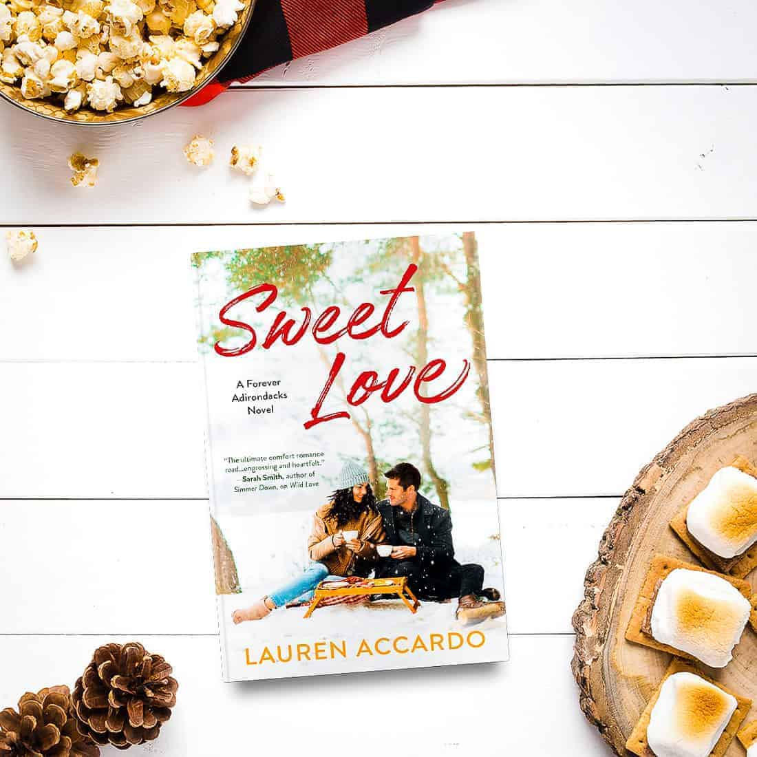 Enjoy this exclusive excerpt from SWEET LOVE by Lauren Accardo, the second book of the Forever Adirondacks series!