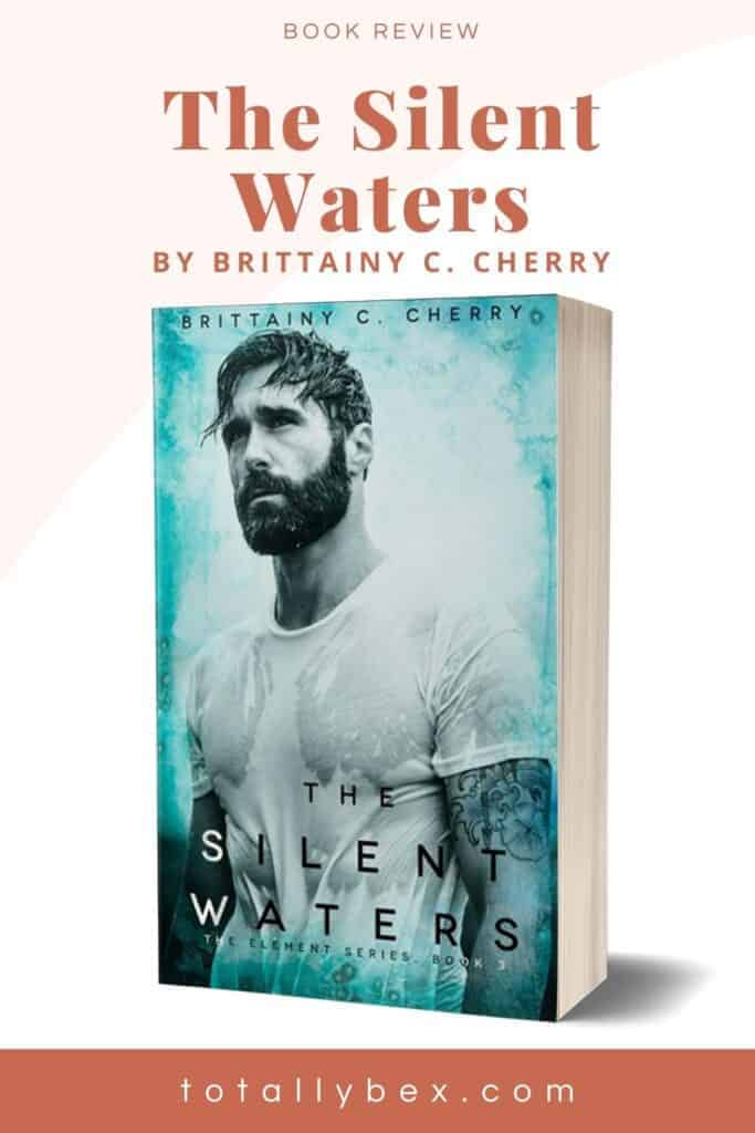 The Silent Waters by Brittainy C. Cherry is an emotional, heartbreaking story about Brooks and Maggie, a woman suffering from a trauma that took her voice