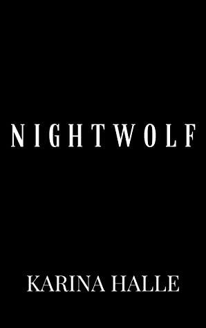 Nightwolf by Karina Halle