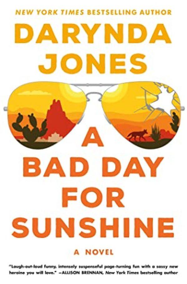 A Bad Day for Sunsine by Darynda Jones