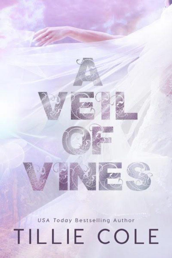 A Veil of Vines by Tillie Cole