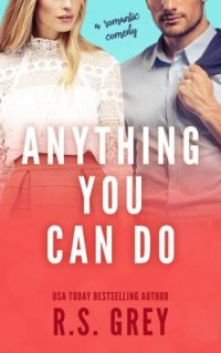 Anything You Can Do by RS Grey
