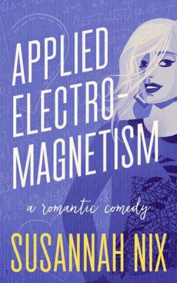 Applied Electromagnetism by Susannah Nix