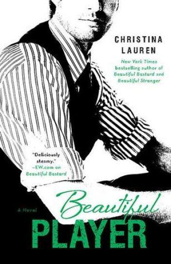 Beautiful Player by Christina Lauren