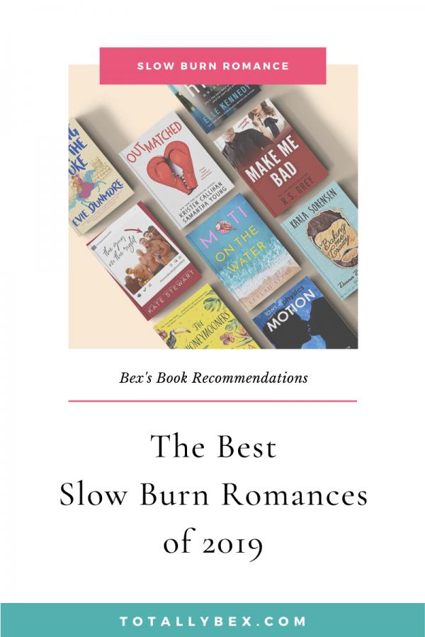 The Best Slow Burn Romance Novels of 2019