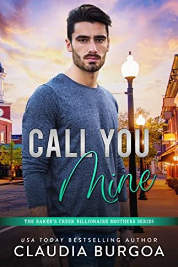 Call You Mine by Claudia Burgoa is a new romance book releasing in February 2021