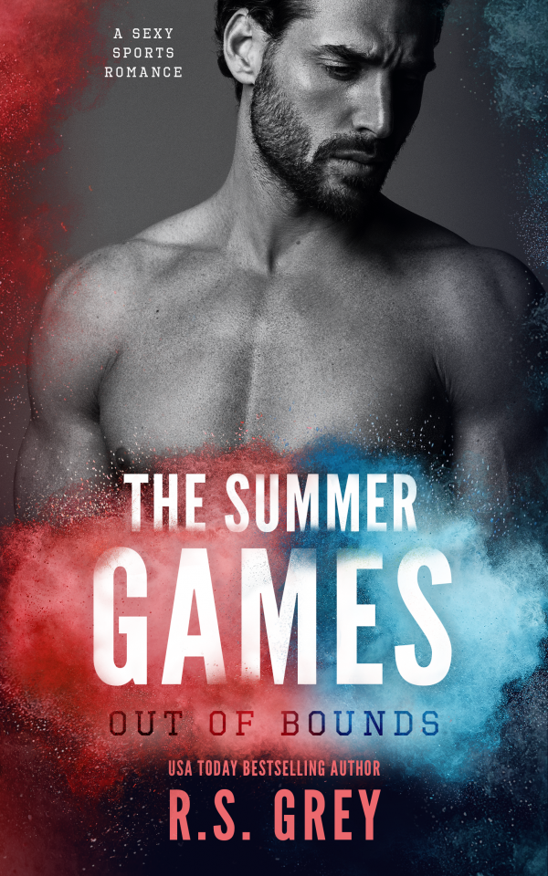 The Summer Games: Out of Bounds by R.S. Grey