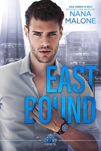 East Bound by Nana Malone is a new romance book releasing in February 2021