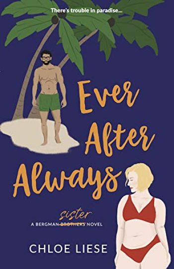 Ever After Always by Chloe Liese