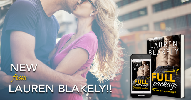 Full Package by Lauren Blakely - Teaser   Contemporary Romance   Romantic Comedy