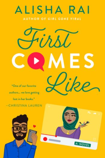 First Comes Like by Alisha Rai is a new romance book releasing in February 2021