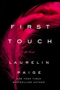 First Touch by Laurelin Paige