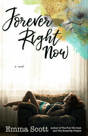 Forever Right Now by Emma Scott   contemporary romance