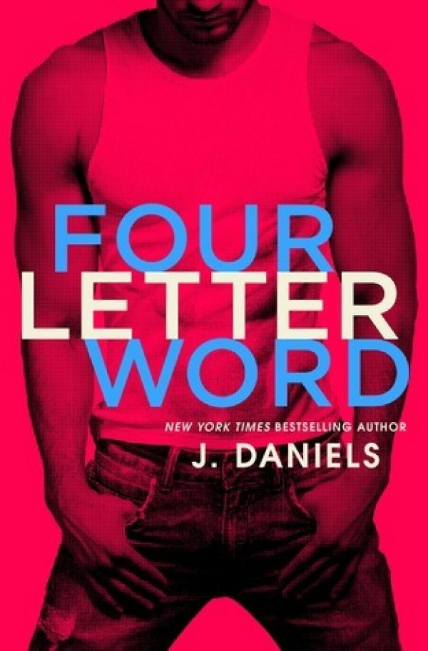 Four Letter Word by J Daniels