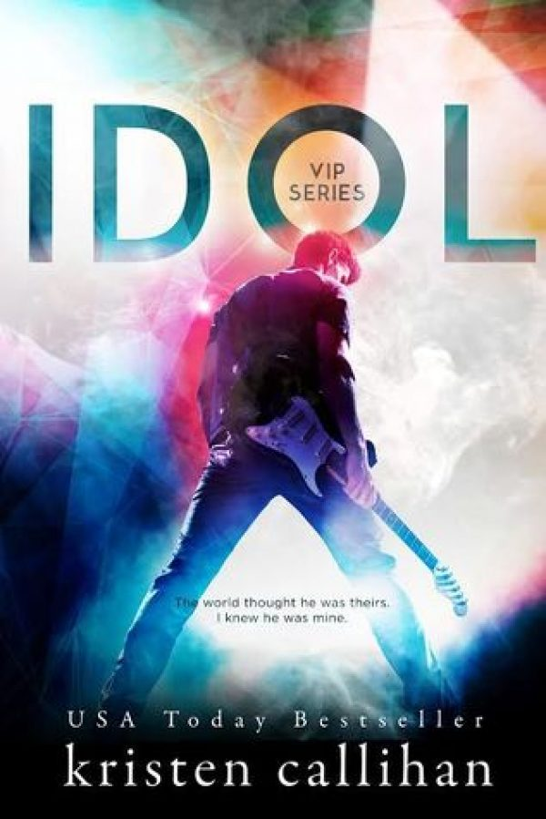 Idol by Kristen Callihan