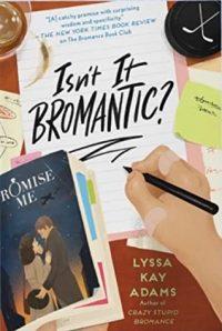 Isn't it Bromantic? by Lyssa Kay Adams