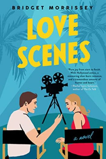 Love Scenes by Bridget Morrisey is one of 11 New Romance Books for June 2021