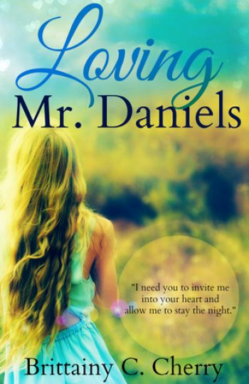 Loving Mr Daniels by Brittainy C Cherry cover
