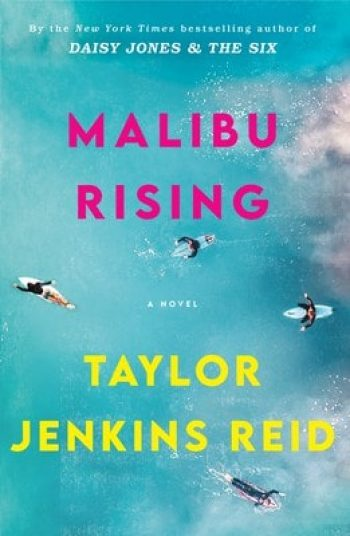 Malibu Rising by Taylor Jenkins Reid is one of 11 New Romance Books for June 2021
