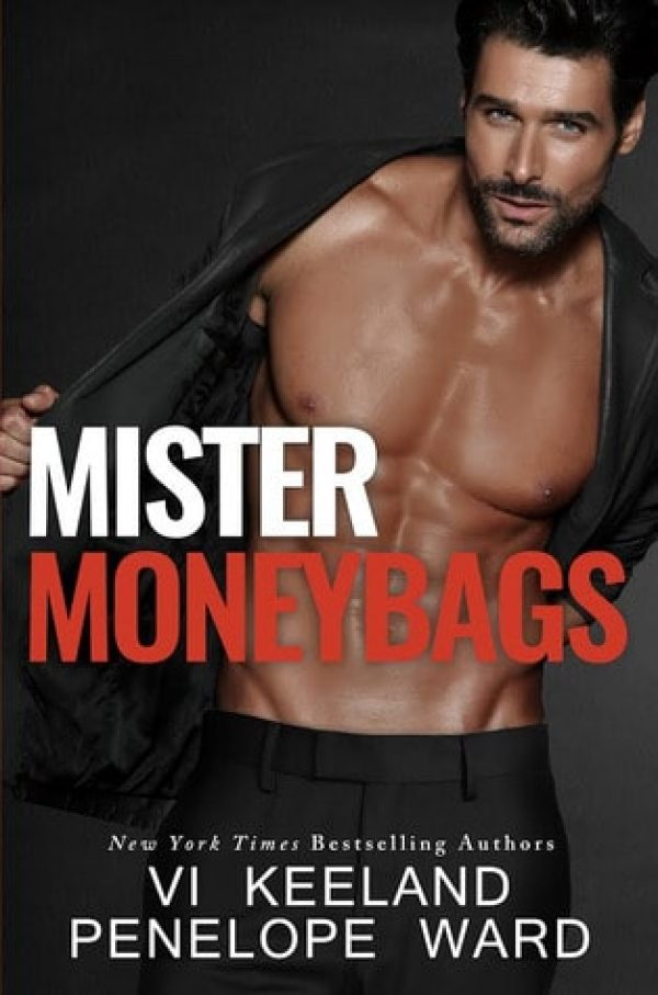 Mister Moneybags by Vi Keeland and Penelope Ward