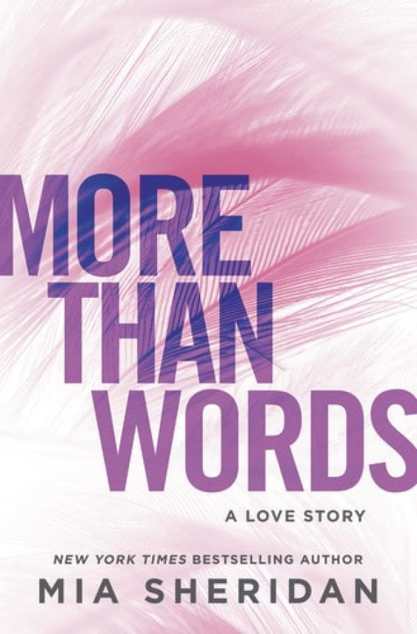 More Than Words by Mia Sheridan | contemporary romance