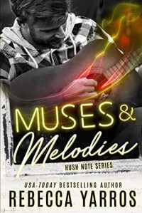 Muses and Melodies by Rebecca Yarros