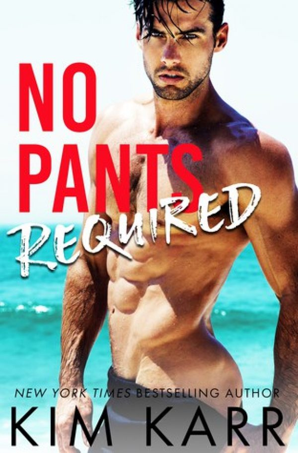 No Pants Required by Kim Karr