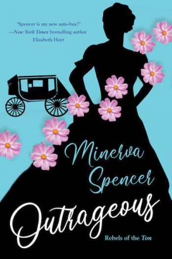 Outrageous by Minerva Spencer is one of 11 New Romance Books for June 2021