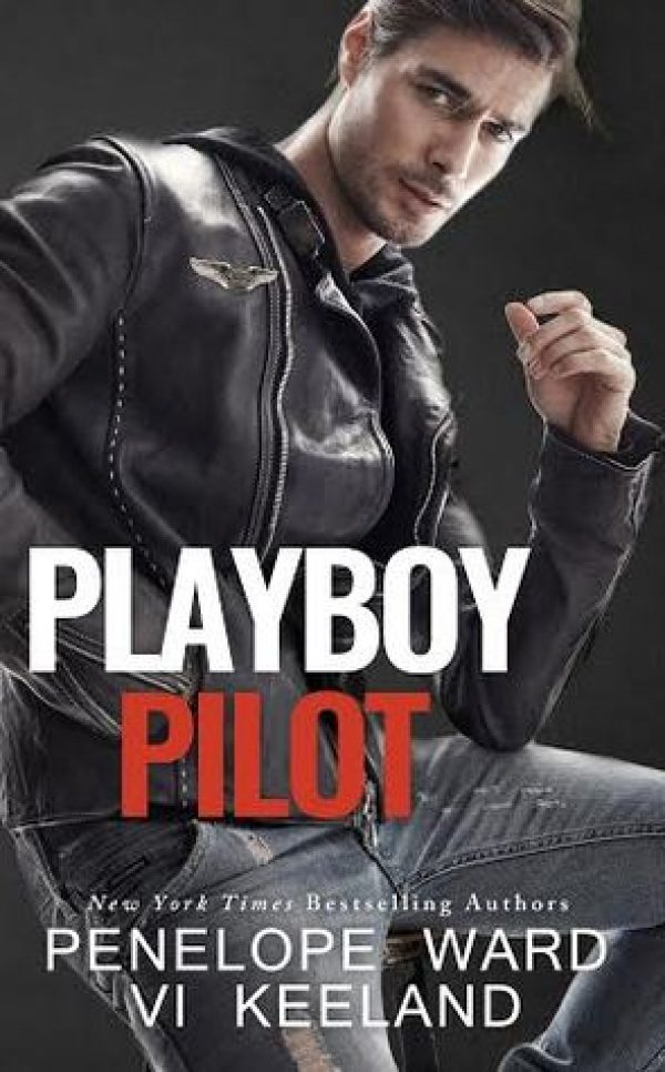 Playboy Pilot by Vi Keeland and Penelope Ward