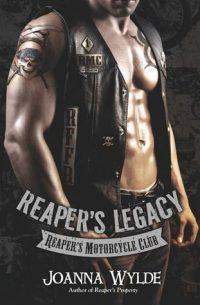 Reaper's Legacy by Joanna Wylde