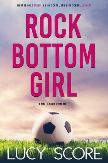 Rock Bottom Girl by Lucy Score