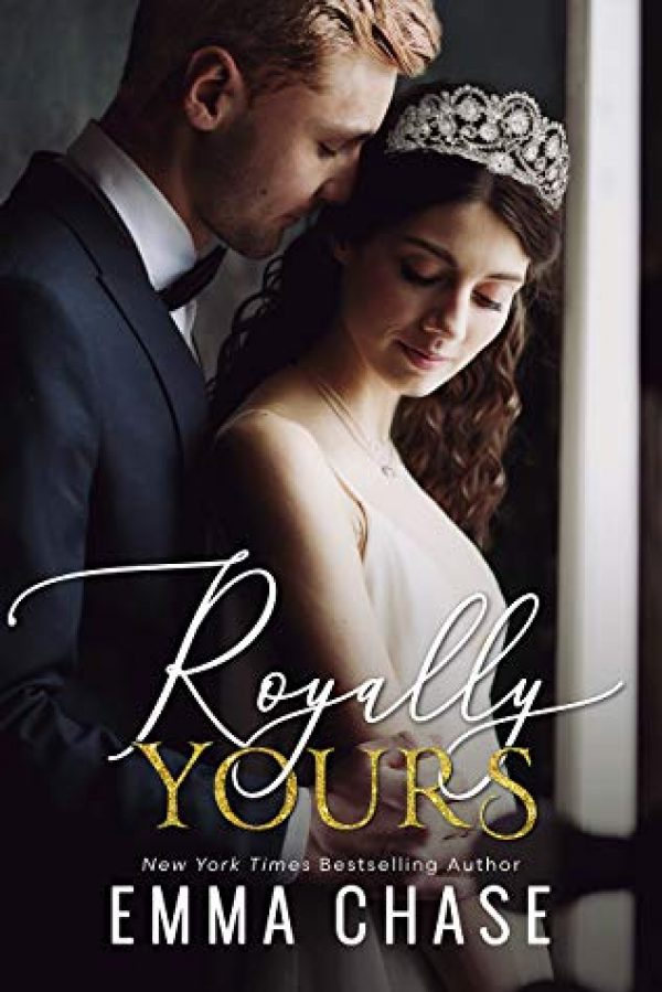 Royally Yours by Emma Chase-new cover