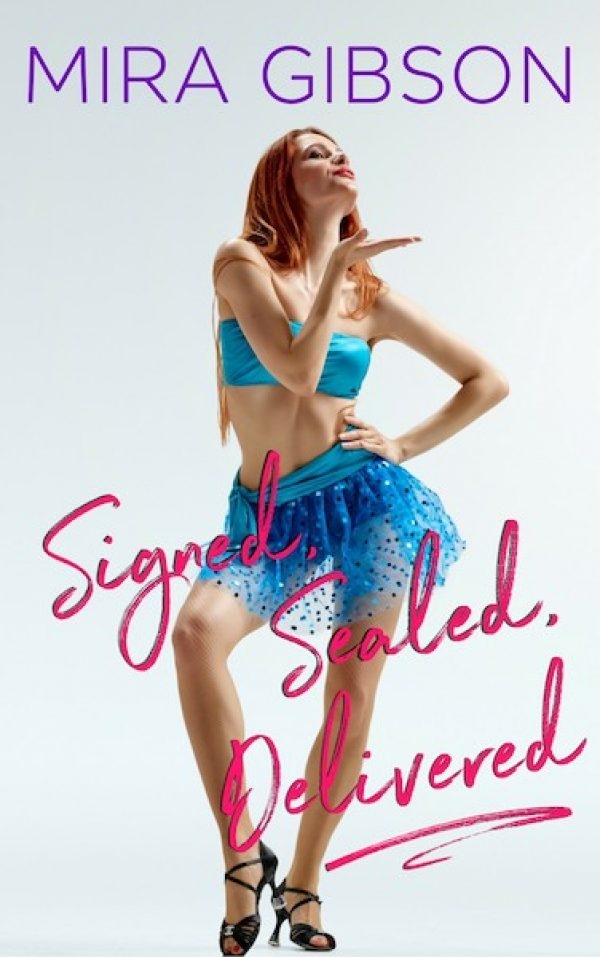 Signed Sealed Delivered by Mira Gibson | Kendall Ryan's Imperfect World Series | Contemporary Romance