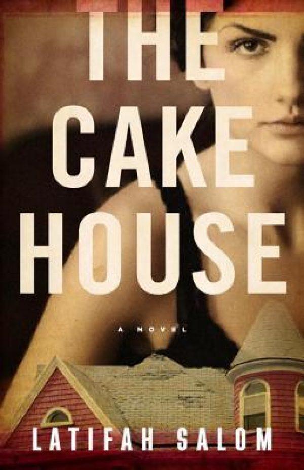 The Cake House by Latifah Salom