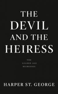 The Devil and the Heiress by Harper St. George