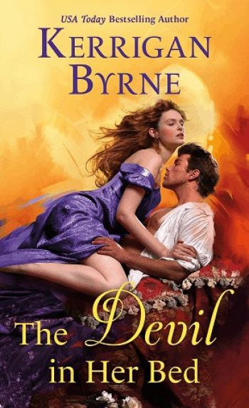 The Devil in Her Bed by Kerrigan Byrne is a new romance book releasing in March 2021