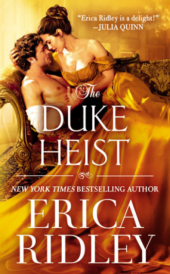 The Duke's Heist by Erica Ridley is a new romance book releasing in February 2021