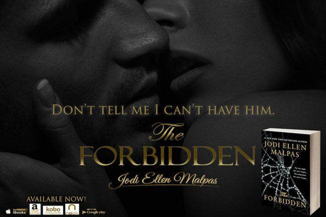 The Forbidden by Jodi Ellen Malpas   contemporary romance   teaser