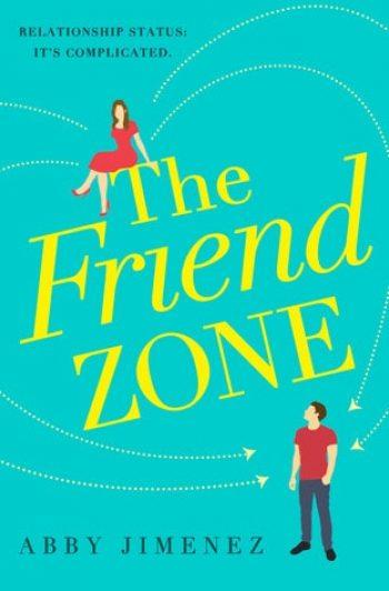 The Friend Zone by Abby Jimenez