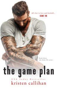 The Game Plan by Kristen Callihan