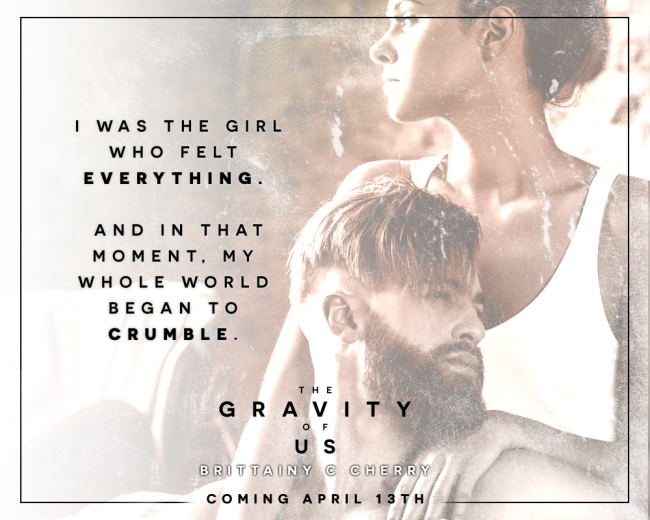 The Gravity of Us by Brittainy C Cherry - teaser