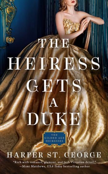 The Heiress Gets a Duke by Harper St George is a new romance book releasing in January 2021