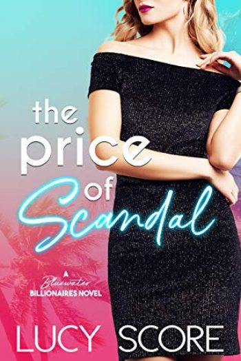 The Price of Scandal by Lucy Score